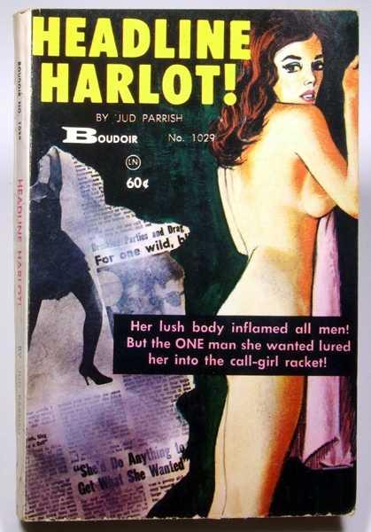 Headline Harlot!, Jud Parrish; Ric Hasse