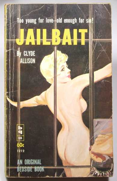 Jailbait, Clyde Allison (pseudonym of William Knoles