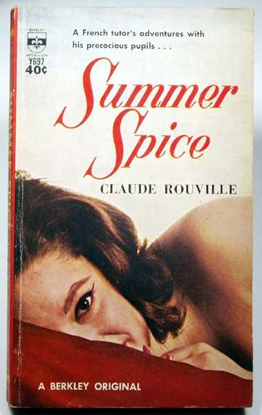 Summer Spice, Claude Rouville; Lowell Bair