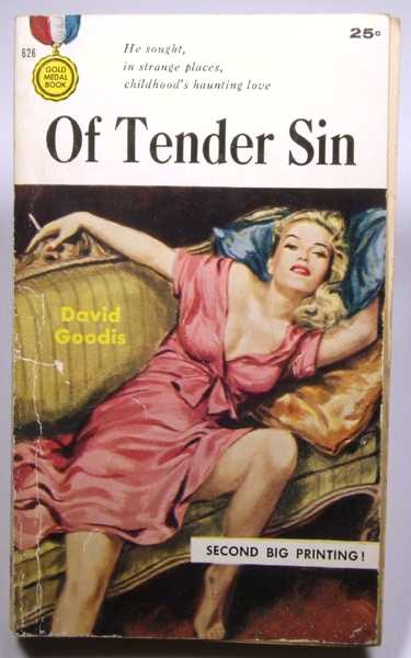 Of Tender Sin, Goodis, David