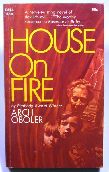 House On Fire, Oboler, Arch