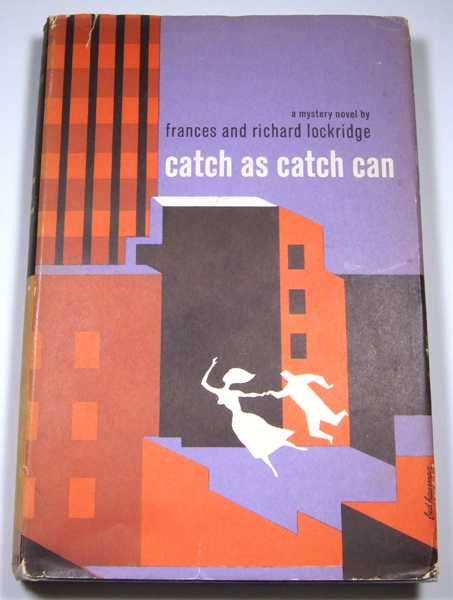 Catch as Catch Can, Frances and Richard Lockridge
