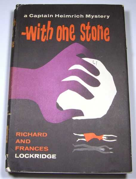 With One Stone: A Captain Heimrich Mystery, Frances and Richard Lockridge