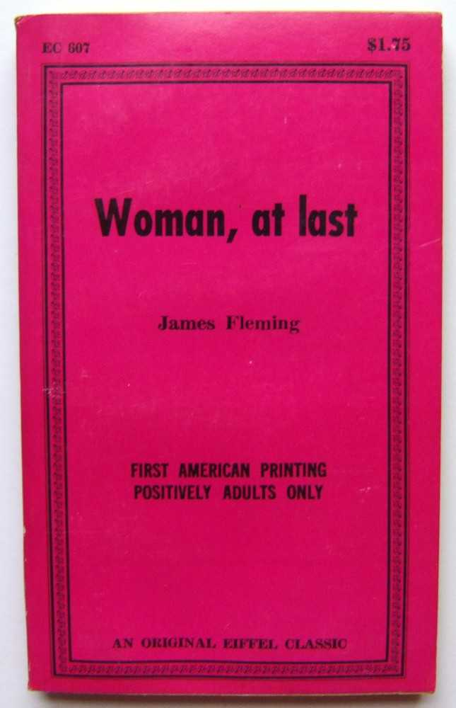 Woman, At Last, Fleming, James