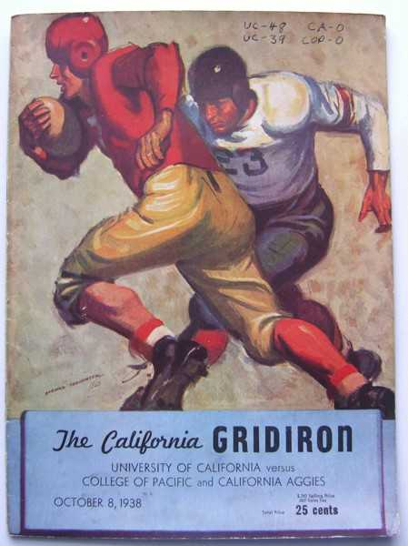 The California Gridiron: University of California vs. College of Pacific and California Aggies, October 8, 1938 (Football Program), Associated Students University of California