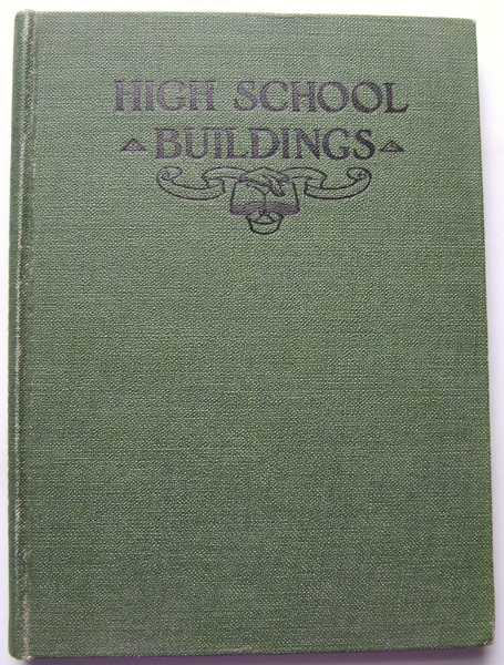 High School Buildings, William C. Bruce (Compiled by)