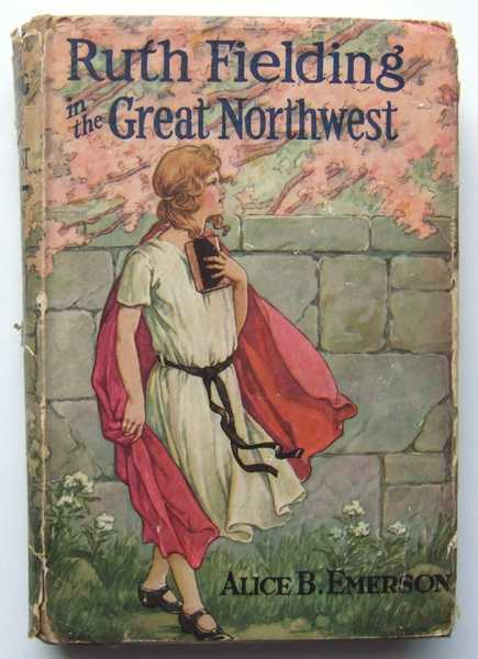 Ruth Fielding in the Great Northwest or The Indian Girl Star of the Movies, Emerson, Alice B.