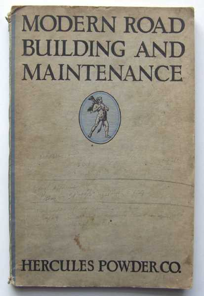 Modern Road Building and Maintenance: Principles and Practice, Anderson, Andrew P.