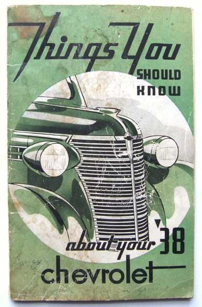 Things You Should Know About Your 1938 Chevrolet, Chevrolet Motor Division
