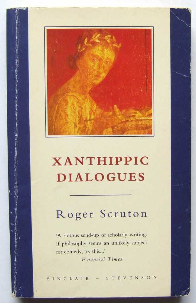 Image for Xanthippic Dialogues