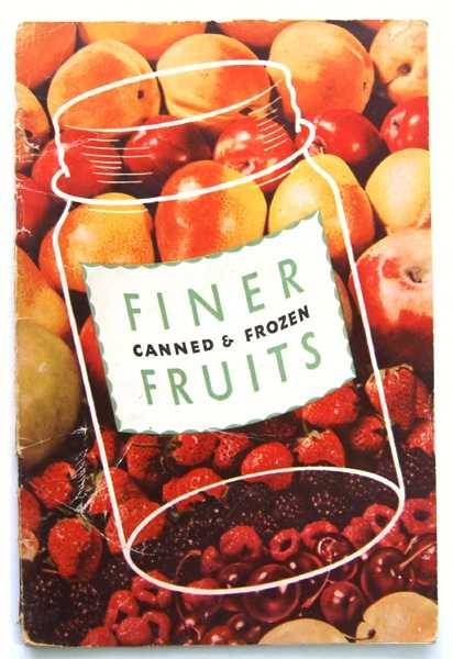Finer Canned & Frozen Fruits - Karo (Promotional Cook Book), Corn Products Refining Company
