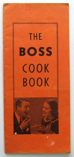 The Boss Cook Book (Promotional Cook Book), Boss Oil Ranges