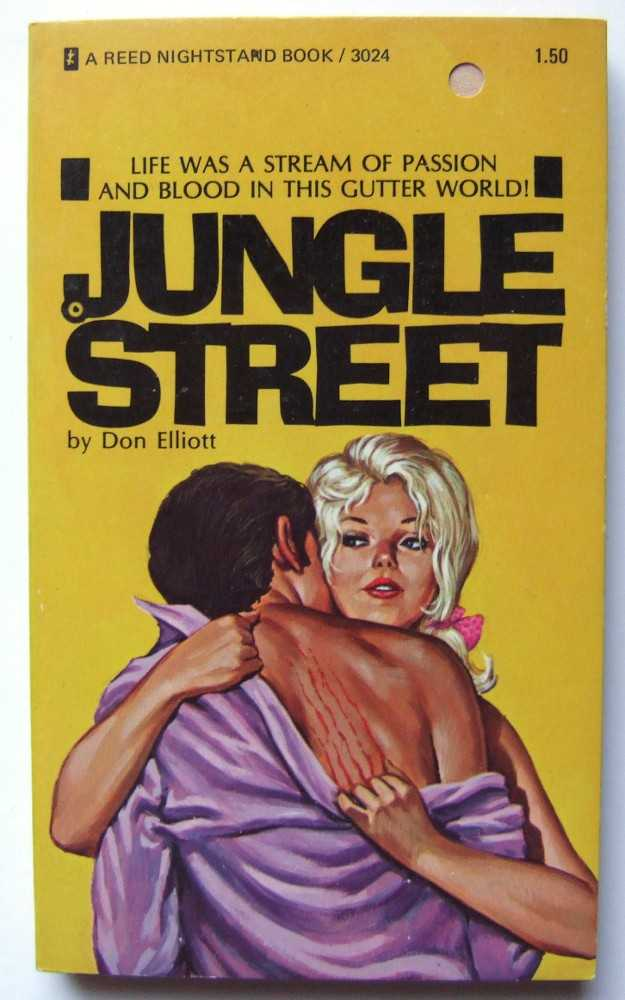 Jungle Street, Don Elliott (aka Robert Silverberg; Loren Beauchamp)