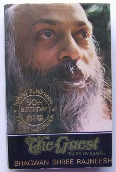The Guest: Talks on Kabir, Bhagwan Shree Rajneesh; Osho
