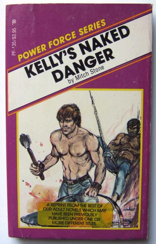 Kelly's Naked Danger, Stone, Mitch