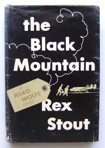 The Black Mountain: A Nero Wolfe Novel, Stout, Rex