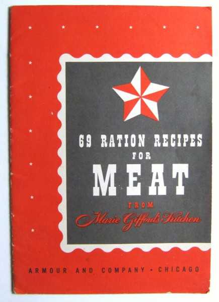 69 Ration Recipes for Meat From Marie Gifford's Kitchen (Promotional Cook Book), Armour and Company