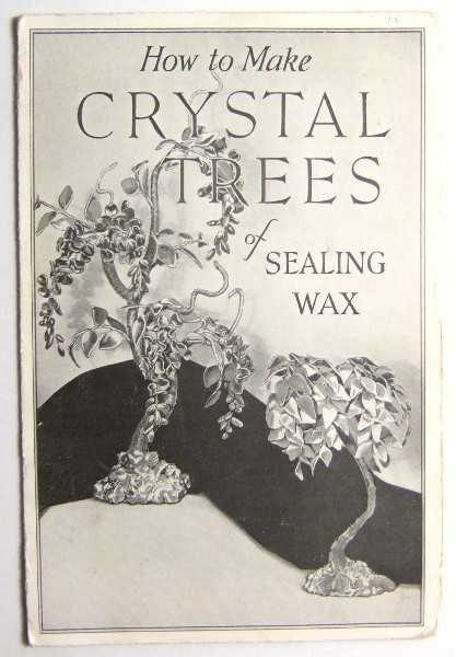How to Make Crystal Trees of Sealing Wax, Dennison Manufacturing Co.