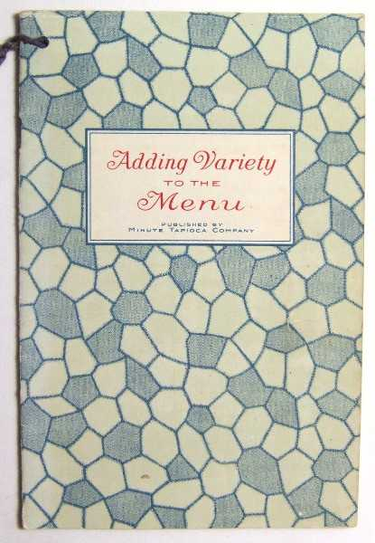 Adding Variety to the Menu (Promotional Cook Book), Minute Tapioca Company