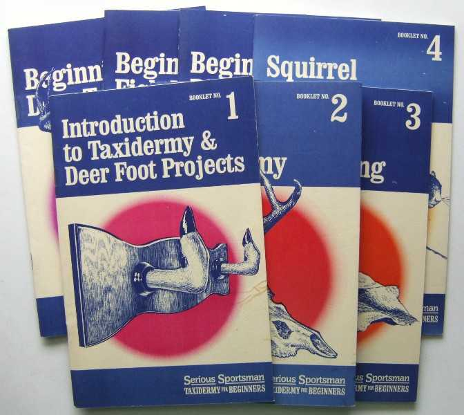 Taxidermy for Beginners: Booklets 1-7 (Serious Sportsman), Williamson, Bob