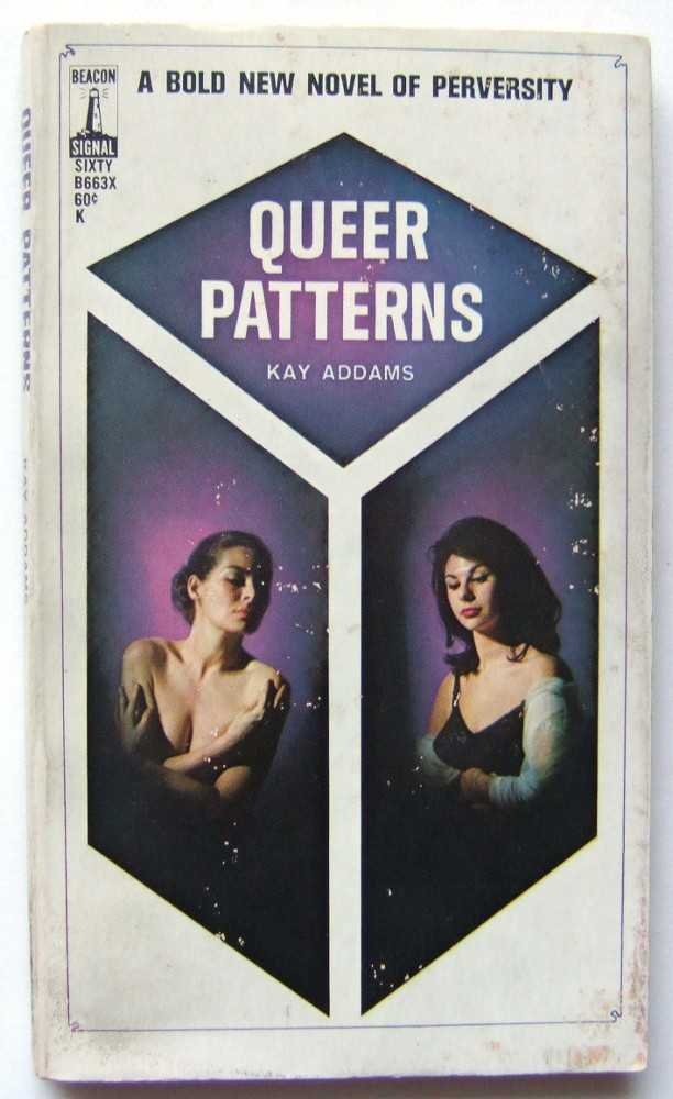 Queer Patterns, Addams, Kay