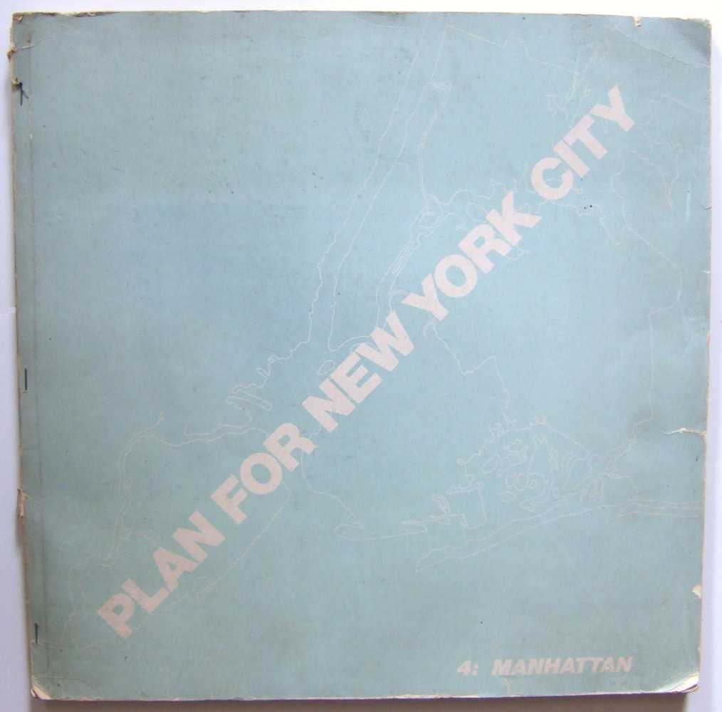 Plan For New York City 1969, A Proposal: 4 Manhattan