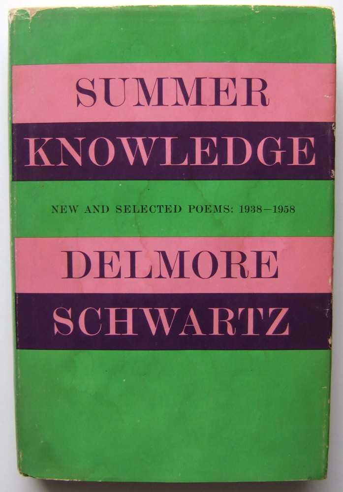 Summer Knowledge: New and Selected Poems, 1938-1958