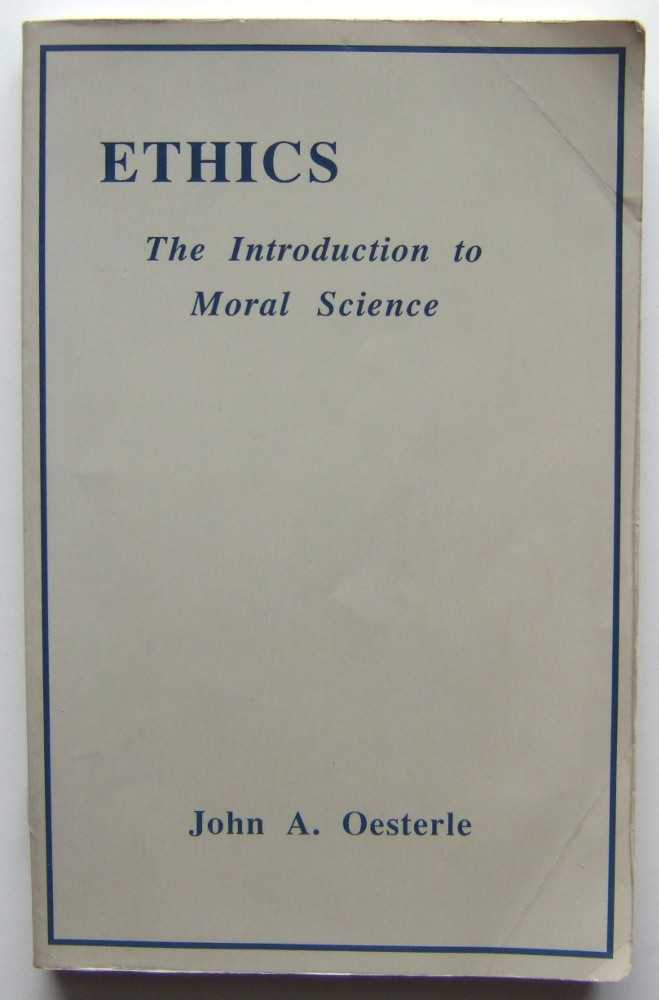 Ethics: The Introduction to Moral Science
