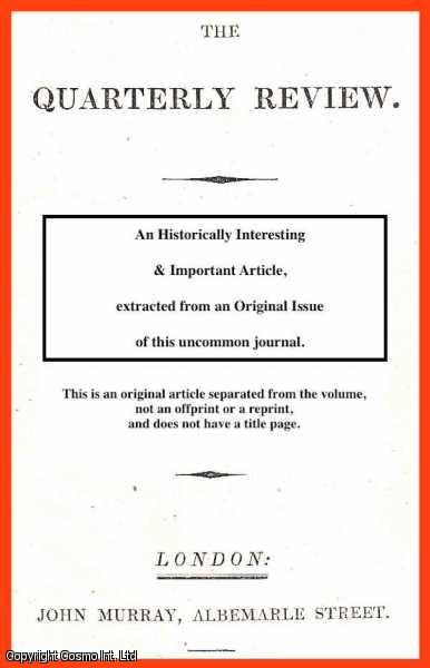 MILMAN, H.H. - Michaud's Travels in the East; the Ottoman Empire seen from a Christian point of view. A rare original article from the Quarterly Review, 1835.