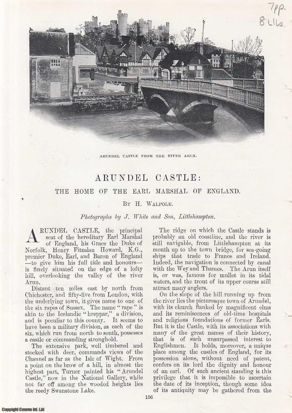 Arundel Castle; the Home of the Earl Marshal of England, His Grace the Duke of Norfolk., Walpole, H.