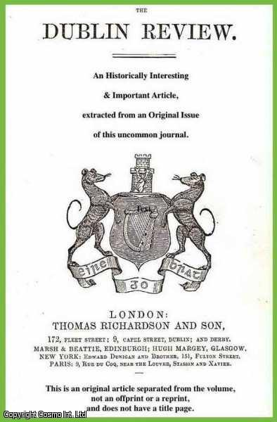 RUSSELL, BARTHOLOMEW - Ancient Irish Dominican Schools. A brief history of the Order of Preachers emphasis on life long learning for their Friars. A rare article from the Dublin Review, 1845.