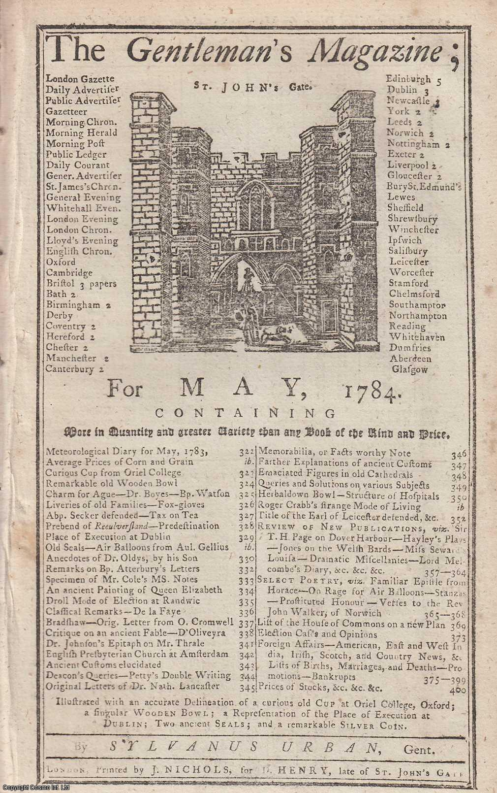 The Gentleman's Magazine for May 1784. FEATURING Two Plates, including an illustration of an old cup from Oriel College, Oxford, etc. and a view of the Place of Execution, Dublin., Urban, Sylvanus.