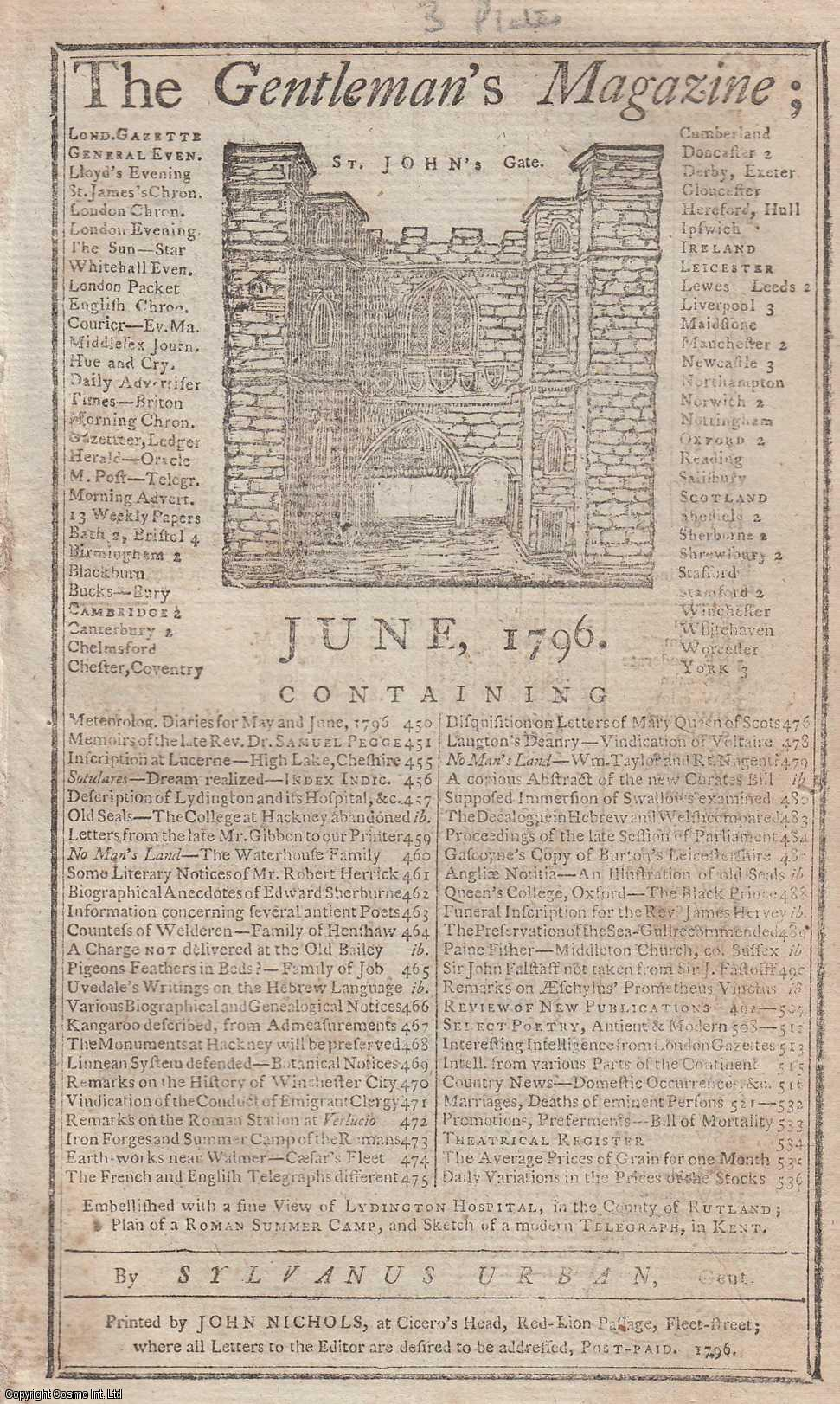The Gentleman's Magazine for June 1796.  FEATURING Three Plates; Liddington Hospital formerly the Bishop of Lincoln's Palace, Roman Encampments, Kent & the Decalogue transl. into Welsh., Urban, Sylvanus.