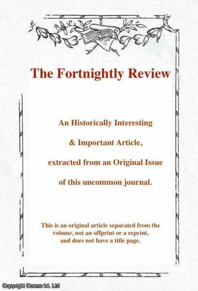 ESCOTT, T.H.S. - Anthony Trollope : an Appreciation and Reminiscence. A rare original article from the Fortnightly Review, 1906.