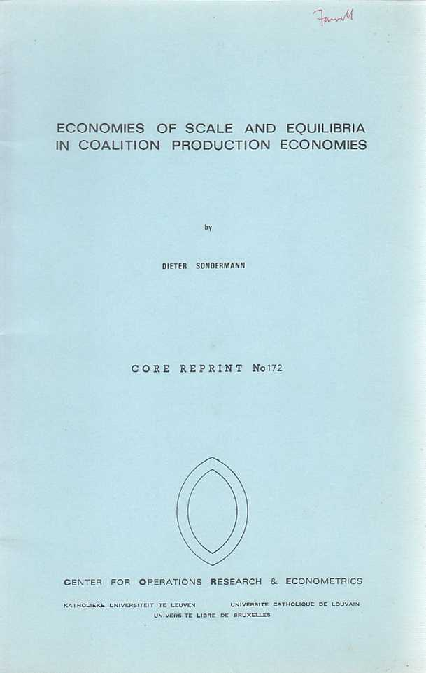 SONDERMANN, DIETER. - Economies of Scale and Equilibria in Coalition Production Economies. Reprint from the Jnl.of Economic Theory. 1974.