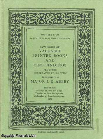 Catalogue Of Valuable Printed Books And Fine Bindings From The Celebrated Collection The Property Of Major J.R. Abbey., ---.