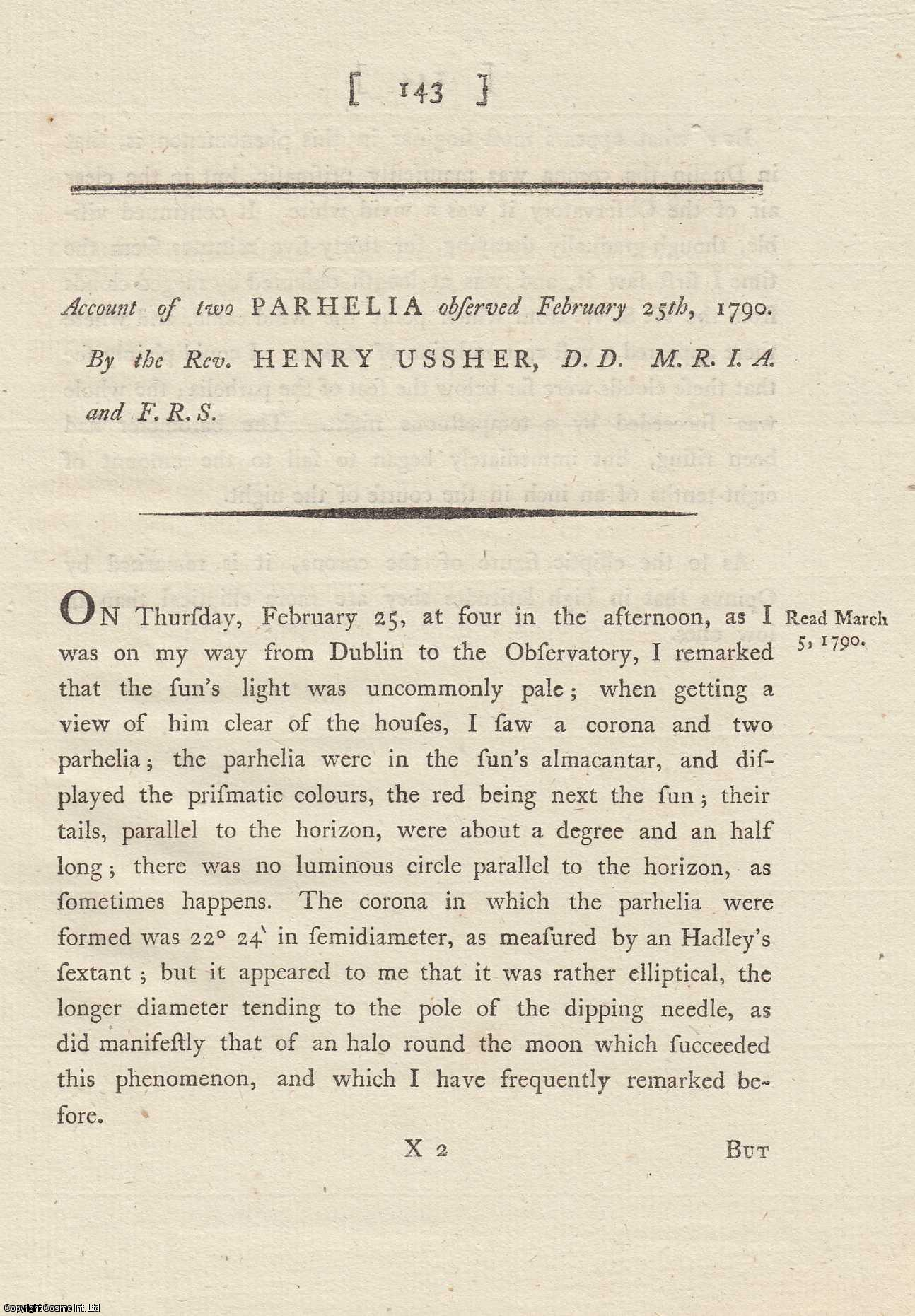Account of two Parhelia observed February 25th, 1790.  From Transactions of the Royal Irish Academy., Ussher, Rev. Henry.