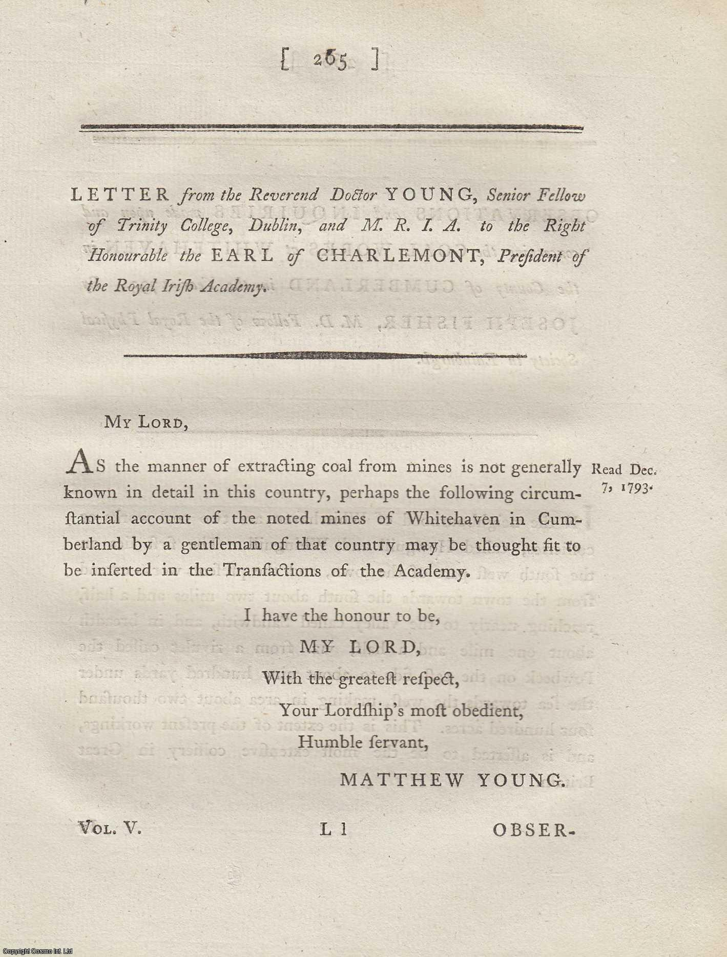 Letter to the Right Honourable the Earl of Charlemont [regarding coal mines in Whitehaven, Cumbria].  From Transactions of the Royal Irish Academy., Young, Matthew.