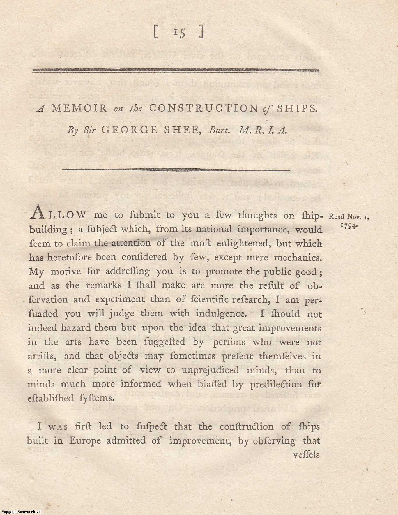 A Memoir on the Construction of Ships. From Transactions of the Royal Irish Academy., Shee, Sir George.
