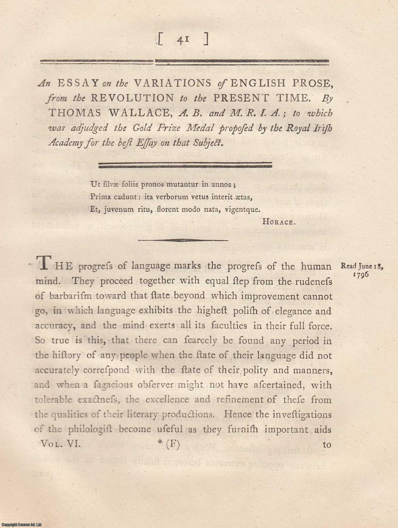 An Essay on the Variations of English Prose, from the Revolution to the Present Time. From Transactions of the Royal Irish Academy., Wallace, Thomas.
