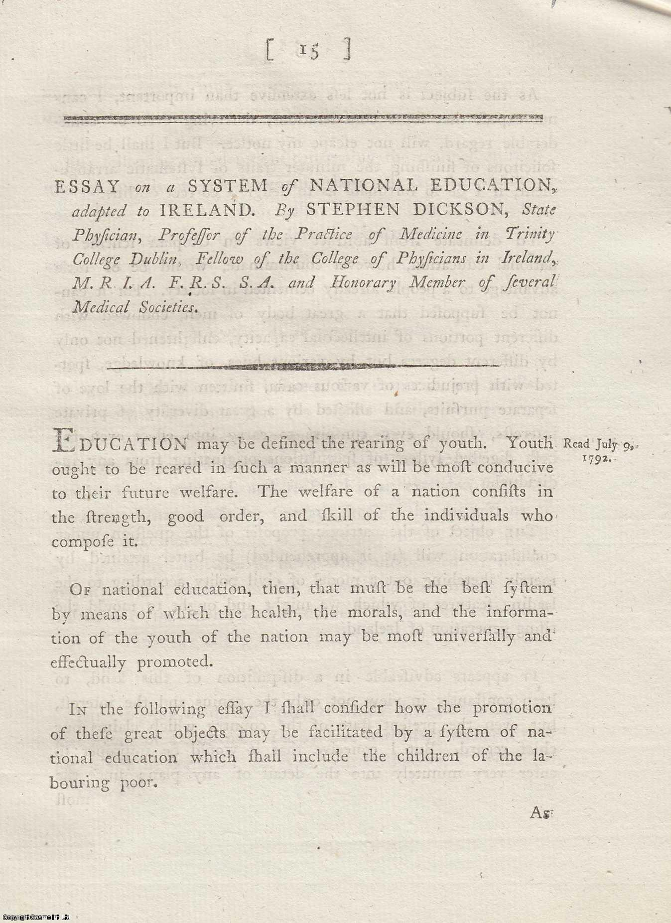 Essay on a System of National Education, adapted to Ireland. From Transactions of the Royal Irish Academy., Dickson, Stephen.