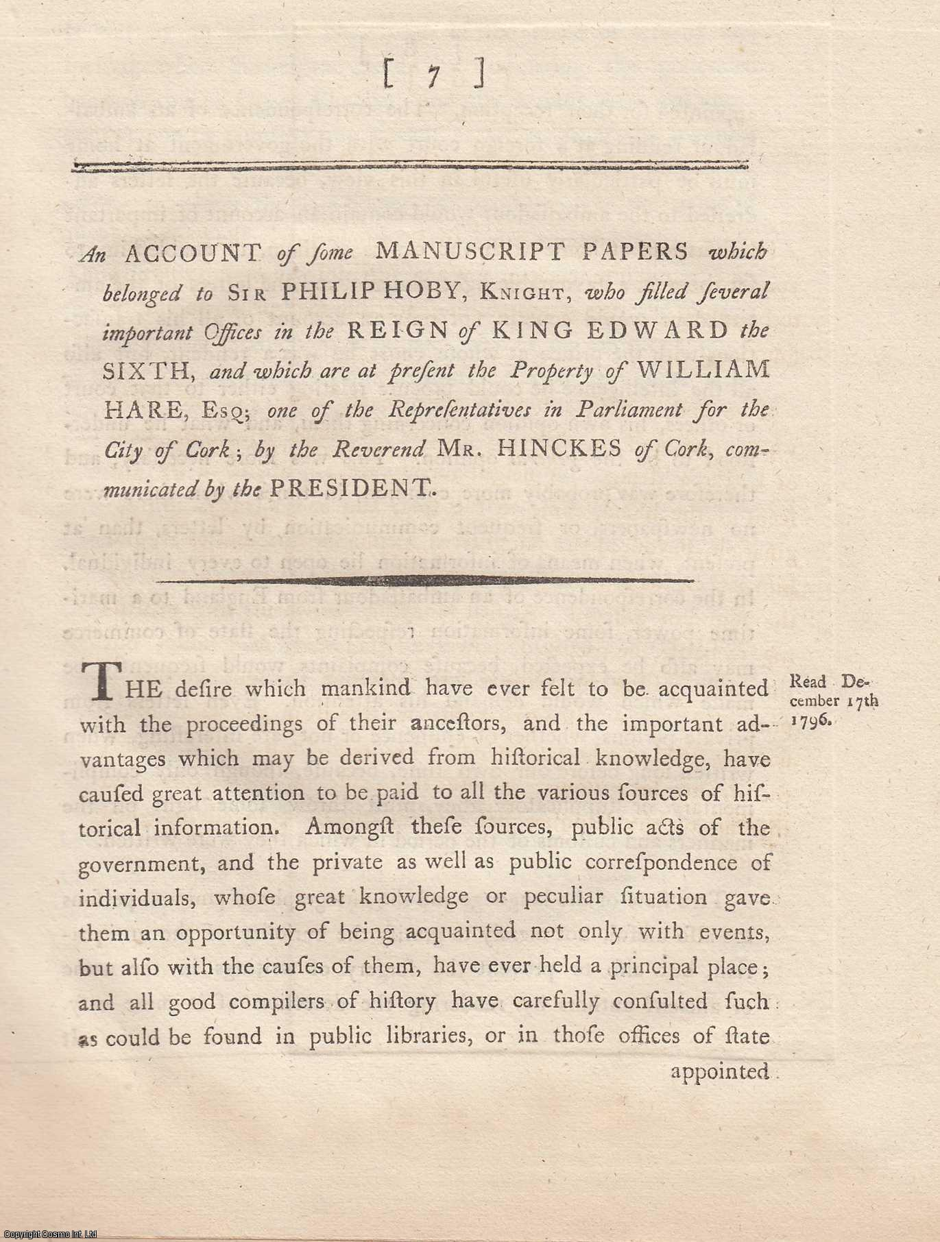 An Account of some Manuscript Papers which belonged to Sir Philip Hoby, who filled several important Offices in the Reign of King Edward VI, and which are at present the Property of Wm. Hare.  From Transactions of the Royal Irish Academy., Hinckes, Mr.