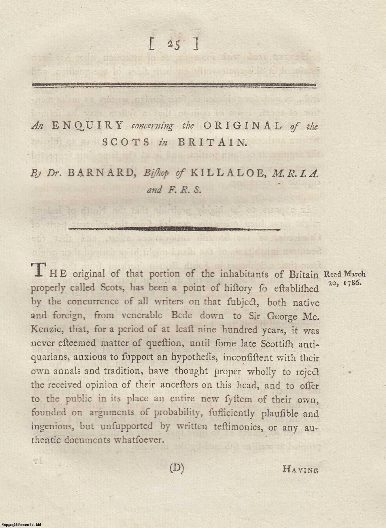 An Enquiry concerning the Original of the Scots in Britain. From Transactions of the Royal Irish Academy., Barnard, Dr.  Bishop of Killaloe.