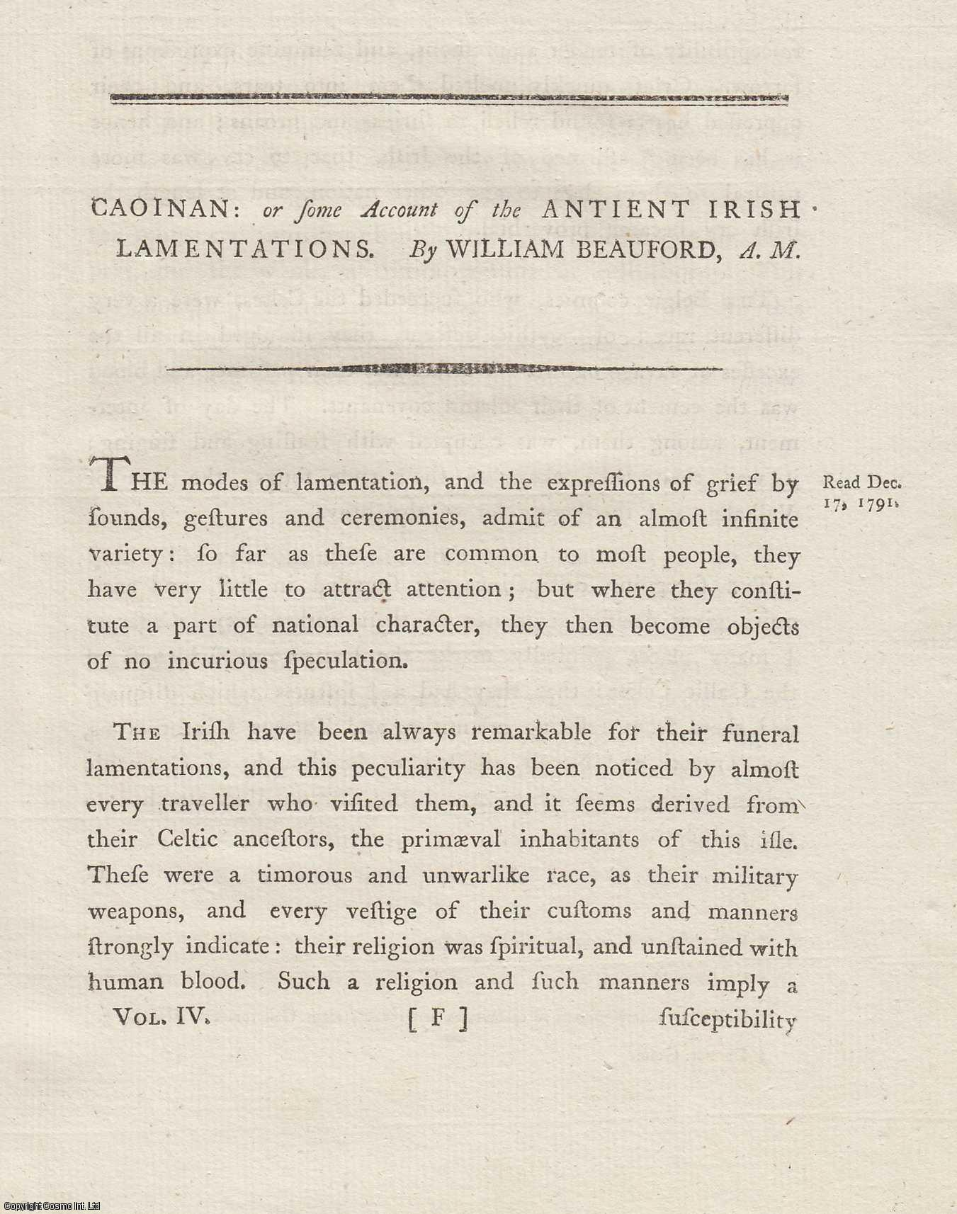 Caoinan, or some Account of the Antient Irish Lamentations.  From Transactions of the Royal Irish Academy., Beauford, William.