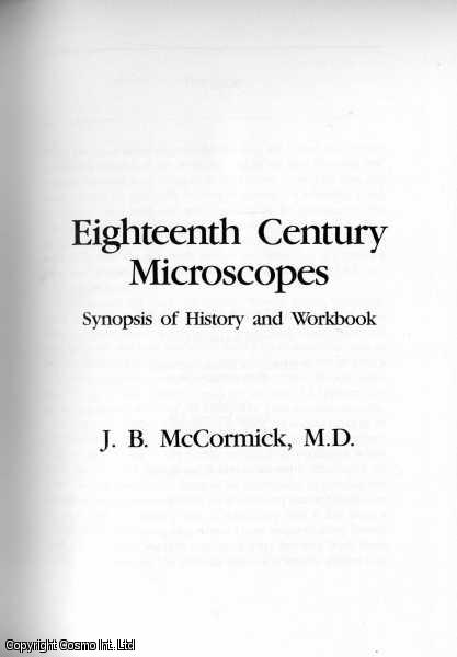 18th-Century Microscopes: A Synopsis of History and Workbook., McCormick, James B