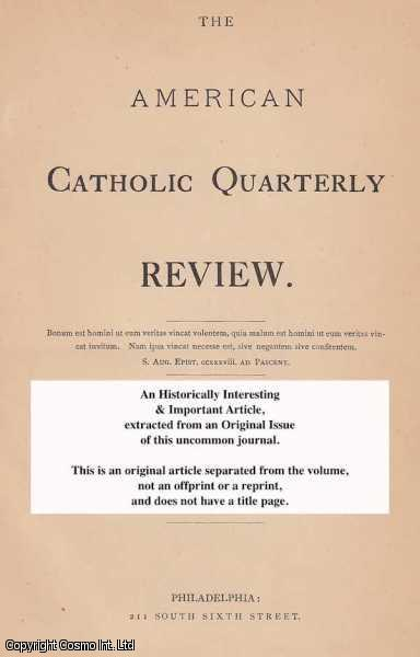 J.G.S. - The Inquisition. A rare original article from the American Catholic Quarterly Review, 1876.