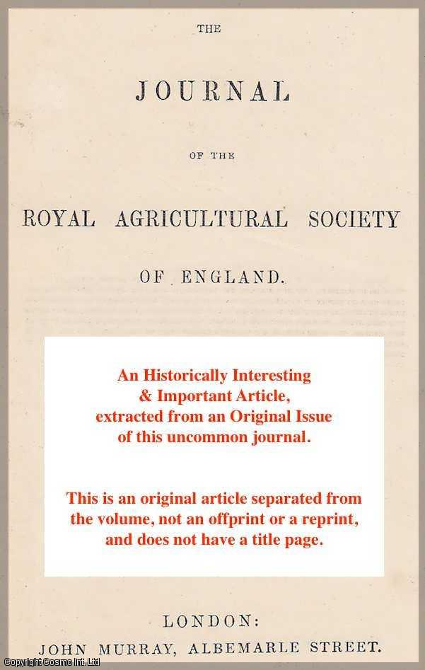 EDWIN EDDISON - On the best mode of getting in the Harvest in a bad Season. A rare original article from the Journal of The Royal Agricultural Society of England, 1862.