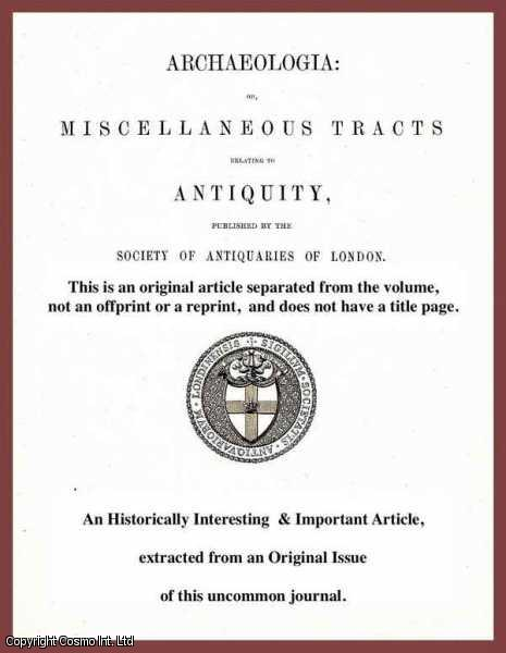 WILLIAM HARDY, ESQ. - Remarks on the Commencement of the Reign of King Richard the First. A rare original article from the journal Archaeologia, 1838.