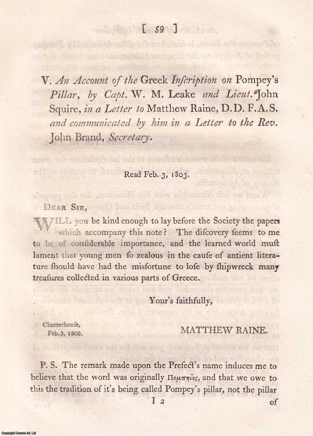 CAPT. W.M. LEAKE AND LIEUT. JOHN SQUIRE - An Account of the Greek Inscription on Pompey's Pillar.
