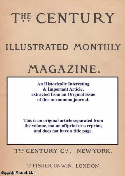 FORREST F. EMERSON - Open Letters. - The Right Man for Our Church. A rare original article from the Century Magazine, 1888.